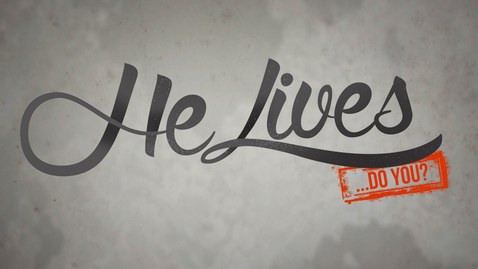 Thumbnail for entry He Lives... Do You?: Why are you here?