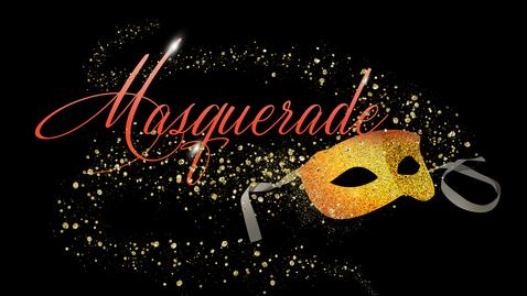Thumbnail for entry Masquerade: A Final Word