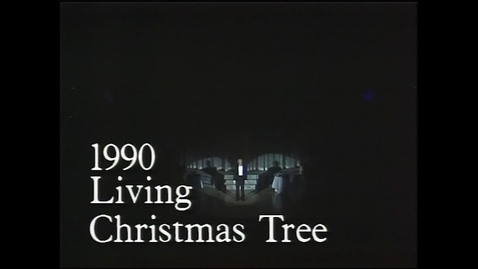 Thumbnail for entry The 1990 Living Christmas Tree - A Father's Love