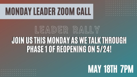 Thumbnail for entry Leader Zoom Call May 18 TR Reopen