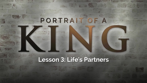 Thumbnail for entry Portrait of a King - Lesson 3: Life's Partners