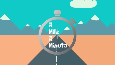 Thumbnail for entry A Mile A Minute Amber