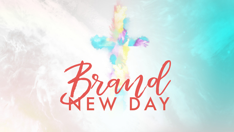 Thumbnail for entry A Brand New Day of Serving