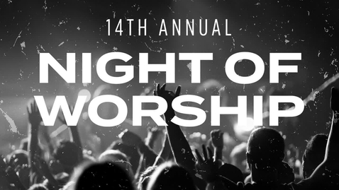 Thumbnail for entry Night of Worship 2021