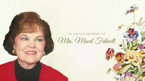 Thumbnail for entry In Loving Memory of Mrs. Macel Falwell