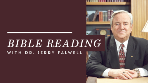 Thumbnail for entry Psalms 66-79: Dr. Jerry Falwell