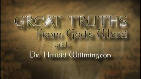 Thumbnail for entry Great Truths - What the Bible Says About God Himself - Lesson 3 - Attributes of God (Part One)