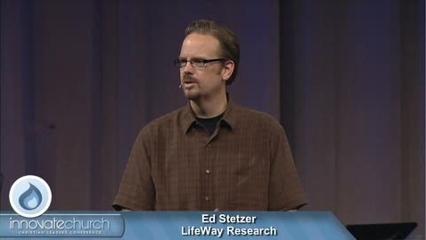 Thumbnail for entry Innovate Church - Ed Stetzer