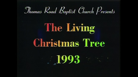 Thumbnail for entry The 1993 Living Christmas Tree - The Greatest Gift