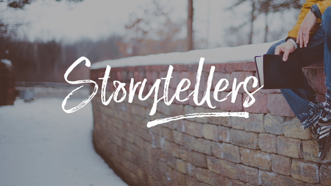 "Thumbnail for entry Storytellers: ""Story Takers"""