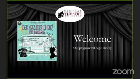 Thumbnail for entry Central Theatre Ensemble Radio Program