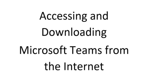 Thumbnail for entry Accessing MS Teams