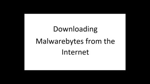 Thumbnail for entry Security MalwareBytes