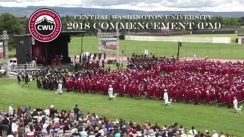 Thumbnail for entry  Central Washington University Commencement 2018 PM