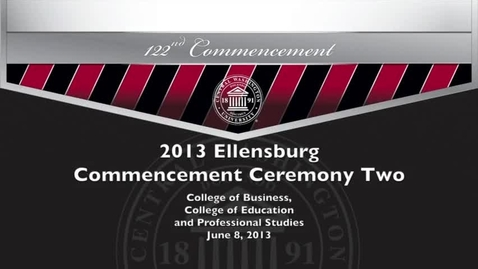Thumbnail for entry 2013 CWU Commencement Ceremony PM
