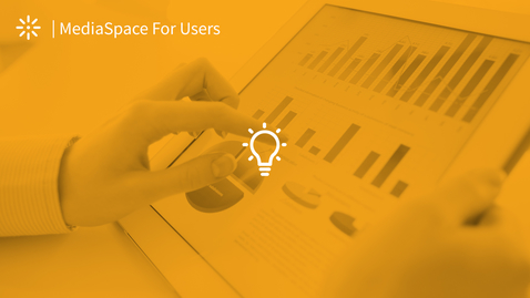 Thumbnail for entry Understanding MediaSpace Analytics Reports
