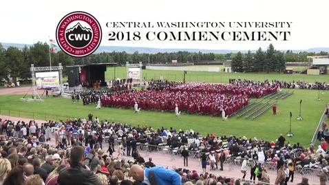 Thumbnail for entry Central Washington University Commencement 2018 AM