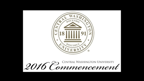 Thumbnail for entry 2016 CWU Commencement Ceremony AM