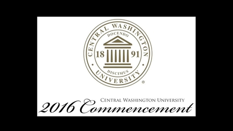 Thumbnail for entry 2016 CWU Commencement Ceremony PM