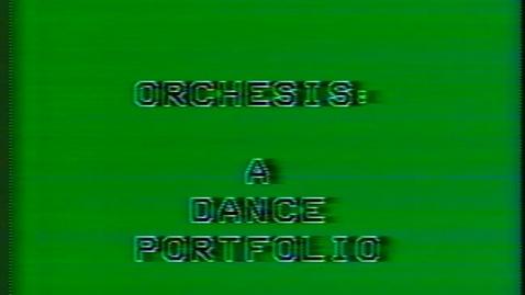 Thumbnail for entry Orchesis: A Dance Portfolio, 1975-1977