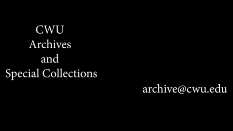 Thumbnail for entry A brief tour of CWU Archives and Special Collections