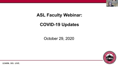 Thumbnail for entry CWU Faculty Webinar: COVID-19 Update