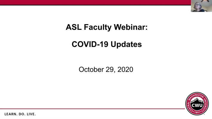 CWU Faculty Webinar: COVID-19 Update