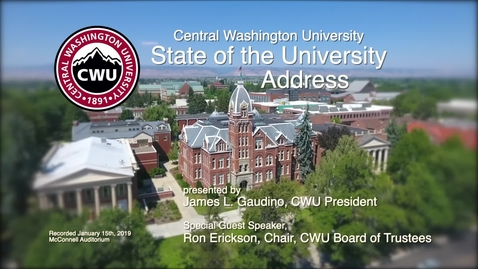 Thumbnail for entry 2019 CWU State of the University Address 1.15.19