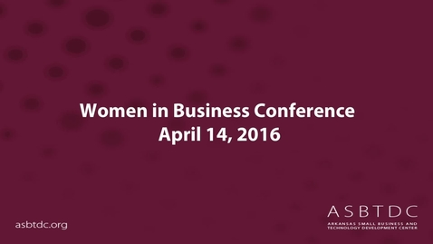 Thumbnail for entry Women in Business Conference 2016