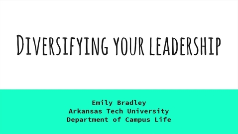 Thumbnail for entry Diversifying Your Leadership