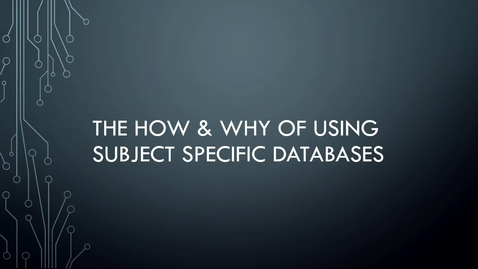 Thumbnail for entry Subject Specific Databases