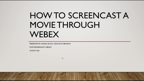 Thumbnail for entry How to Screencast a Movie Over Webex