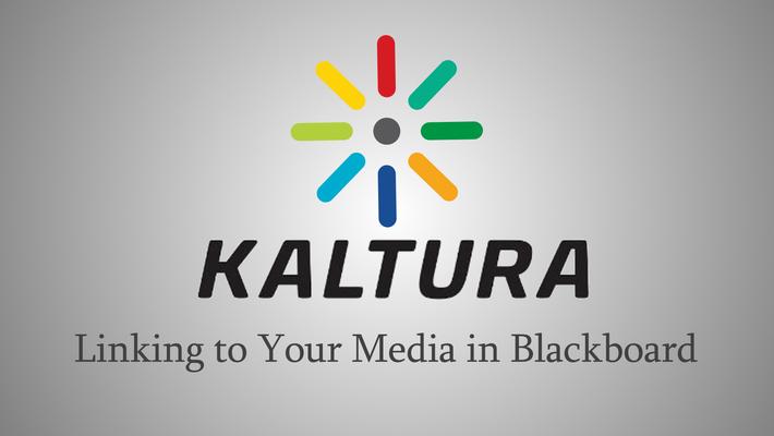Adding Kaltura Media to Blackboard