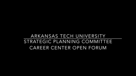 Thumbnail for entry Strategic Planning Committee - Open Forum at ATCC