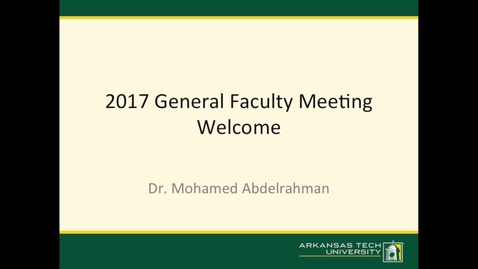 Thumbnail for entry 2017 General Faculty Meeting