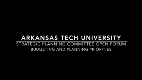 Thumbnail for entry Strategic Planning Committee - Budgeting and Planning Priorities