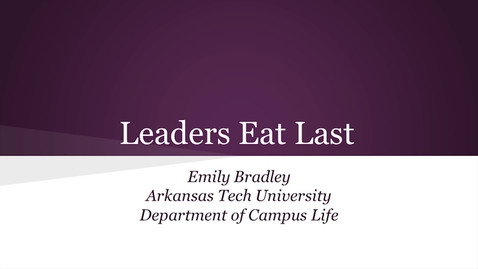Thumbnail for entry Leadership-Leaders Eat Last