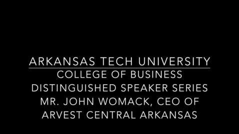Thumbnail for entry Mr. John Womack, CEO of Arvest Central Arkansas