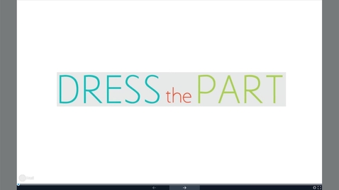 Thumbnail for entry Dress The Part