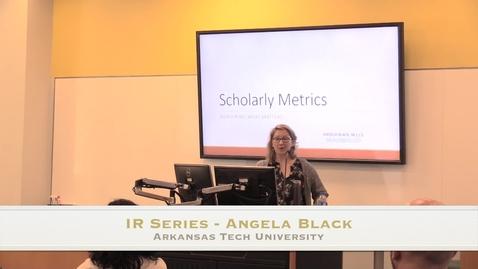 Thumbnail for entry IR Series - Angela Black