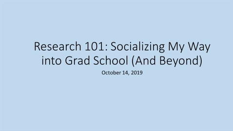 Thumbnail for entry Socializing into Grad School
