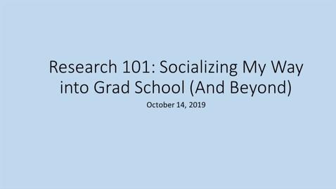 Thumbnail for entry Socializing into Grad School