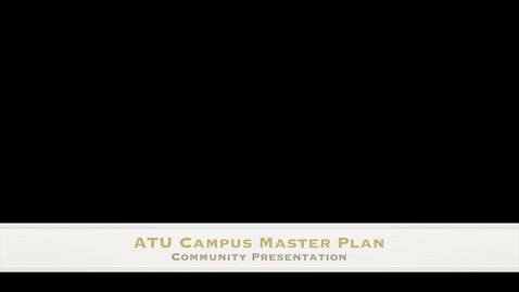 Thumbnail for entry Campus Master Plan  Community Presentation