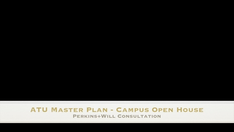 Thumbnail for entry ATU Campus Master Plan OpenHouse