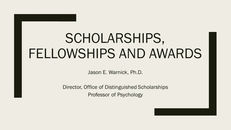 Thumbnail for entry Scholarships, Fellowships, and Awards