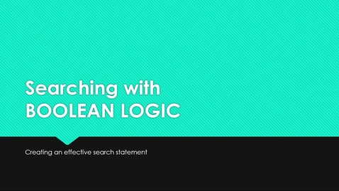 Thumbnail for entry Searching with Boolean Logic