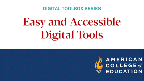 Thumbnail for entry Easy and Accessible Digital Tools