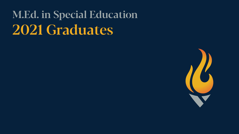 Thumbnail for entry M.Ed. in Special Education: Commencement 2021
