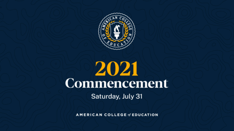 Thumbnail for entry Graduation Ceremony: Commencement 2021