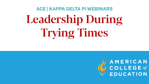 Thumbnail for entry Teacher Toolbox Series – Leadership During Trying Times